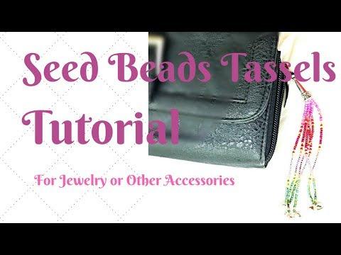 Bead Tassels made easy - DIY- Seed Beads Tutorial