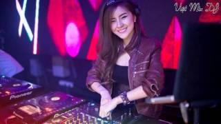 Nonstop DJ Nhạc Sàn Cực Mạnh Hay Nhất Thời Đại