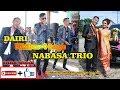 Download DAIRI DIHIBUR 4 LAGU NABASA TRIO MP3,3GP,MP4