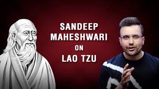 Sandeep Maheshwari on Lao Tzu | Hindi