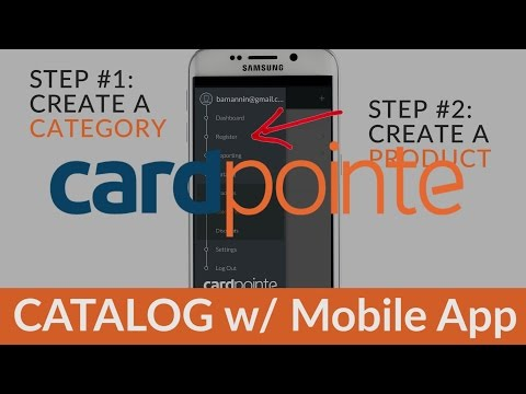 CardPointe Mobile App -  Introduction to the CardPointe Catalog on the Mobile App