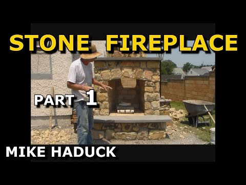 How I build a stone fireplace (Part 1of 3)  Mike Haduck