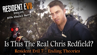 RESIDENT EVIL 7 ENDING | Is This The REAL Chris Redfield | RE7 Character Theory