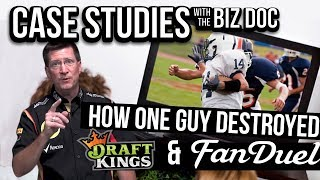How One Guy Destroyed Fan Duel & Draft Kings - A Case Study for Entrepreneurs