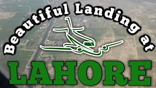 Beautiful landing at Lahore Airport Pakistan pk758