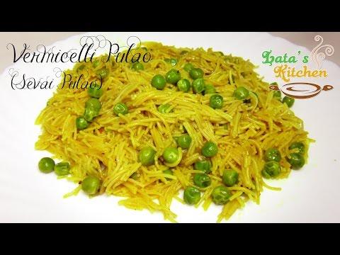 Quick and Easy Breakfast Recipe - Indian Sevai Pulao Recipe - Sewai Recipe in Hindi by Lata Jain