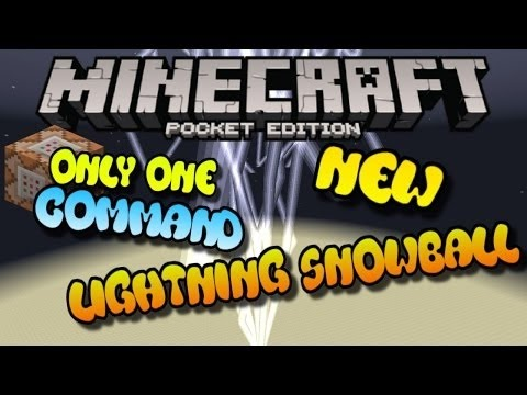 MINECRAFT PE: SNOWBALL LIGHTNING COMMAND!! ONLY ONE COMMAND MCPE
