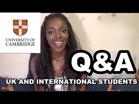 University of Cambridge Q&A - UK and International Students