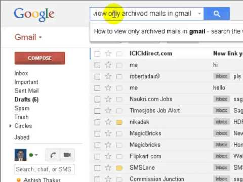 How to view only archived mails in gmail