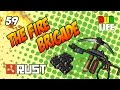 The Fire Brigade Rust Dublife 59 Flamethrowers C4 Satchels R