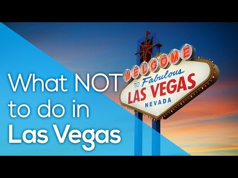 WHAT NOT TO DO IN LAS VEGAS / SAVE MONEY / BE AWARE OF SCAM / TRAVEL TIPS / FAKE FREE SHOWS /