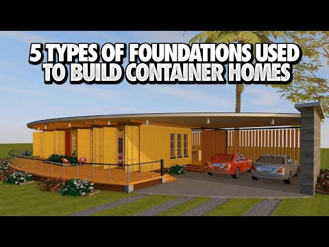 Top 5 Foundation Types Used in Shipping Container Homes and Buildings   BY SHELTERMODE HOMES