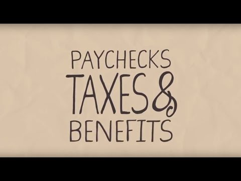 What You Need to Know About Paychecks, Taxes, and Benefits