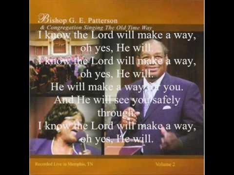 I Know the Lord Will Make a Way by Bishop G.E. Patterson featuring Rose Marie Rimson-Brown