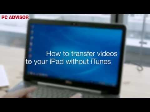 How to transfer and download videos to iPad without iTunes