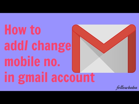 how to add | change mobile number in gmail account