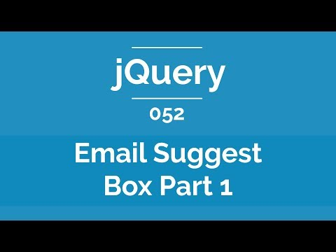 Arabic jQuery Practical Course #052 - Create Email Suggest Box Part 1