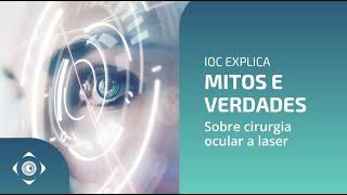Cirurgia Ocular a Laser: Mitos e Verdades