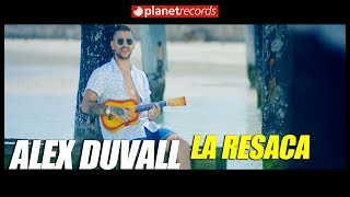 ALEX DUVALL - La Resaca 🇨🇺 [Official Video By Freddy Loons] Cubaton 2017 2018 Pop Latino