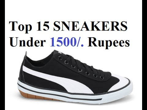 Top 15 sneakers under 1500/. RUPEES /Hindi /INDIA