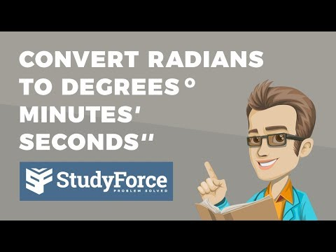 📚 How to convert from radians to degrees, minutes, seconds