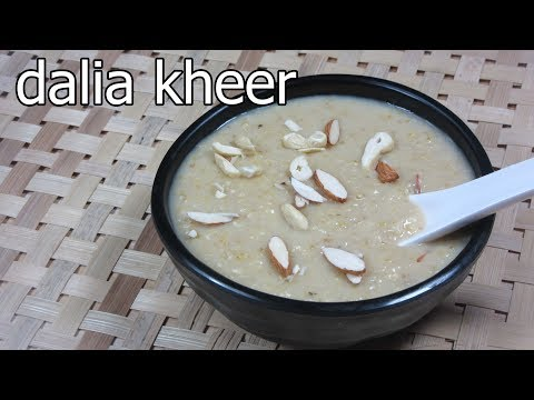 Dalia kheer with jaggery for babies
