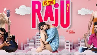 IS SHE RAJU ? | Upcoming Bollywood Hindi Film | Teaser | New Films 2019