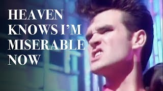 The Smiths - Heaven Knows I'm Miserable Now (Official Music Video)