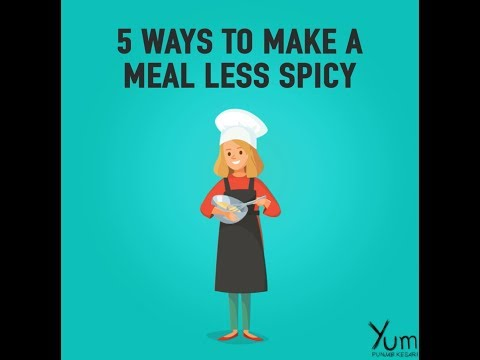 5 Ways to Make a Meal Less Spicy