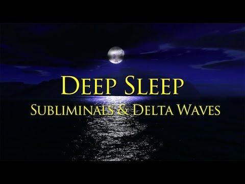 Sleep Music - Deep Sleep Subliminals & Delta Brainwaves for Deep Relaxing Sleep