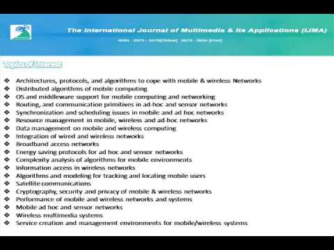 The International Journal of Multimedia & Its Applications (IJMA)