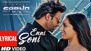 Enni Soni(Lyrical Video)   Saaho(Hindi)   Prabhas, Shraddha Kapoor   Guru Randhawa, Tulsi K