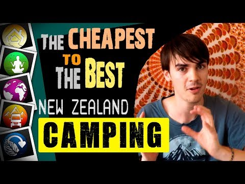 Campsites: Cheapest to The Best - NEW ZEALAND