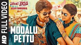 Modalu Pettu Full Video Song || Agent Bairavaa Songs || Vijay, Keerthy Suresh || Telugu Songs