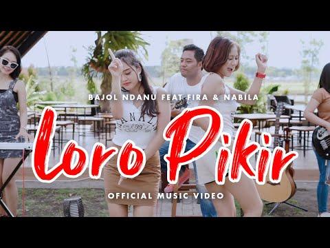 Download Lagu Bajol Ndanu Loro Pikir Ft. Fira & Nabila Mp3