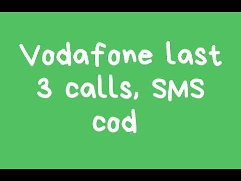 Vodafone last 3 calls cod  didels