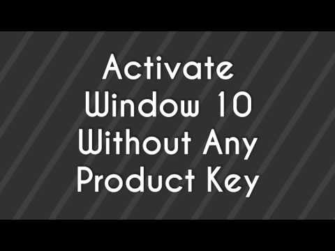 Activate Window 8/8.1/10 Without Product Key - 2017 (100% Working)
