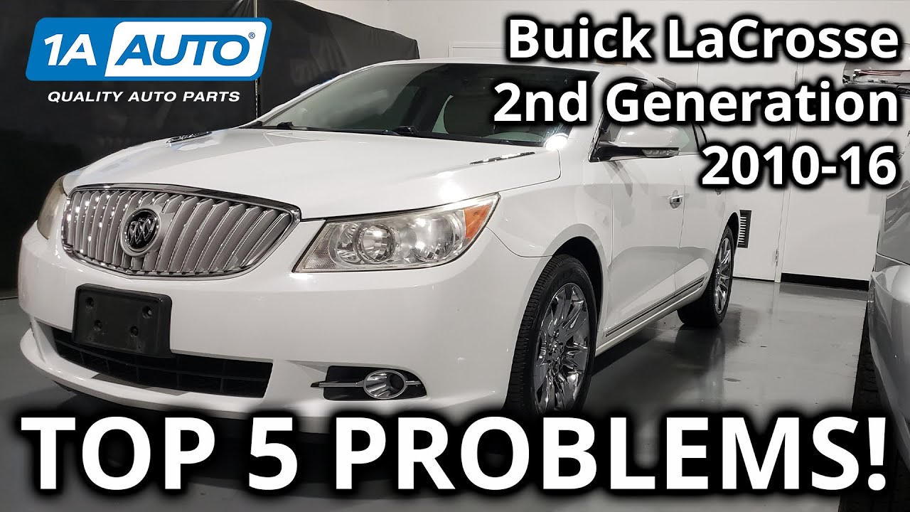 Top 5 Problems Buick LaCrosse Sedan 2nd Generation 2010-16