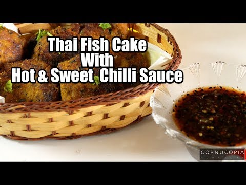 How to make Thai fish cake| Fish cutlet with sweet and hot chilly sesame sauce | Fish recipes