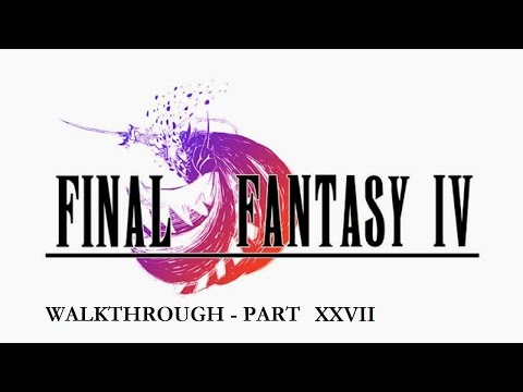 Final Fantasy IV #27 - Side Quest: The Cave of Trials