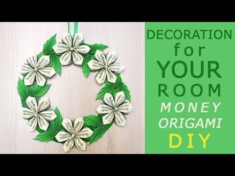 DECORATION for YOUR ROOM idea | DIY How I make a Money WREATH | Flowers with leaves |Dollar Tutorial