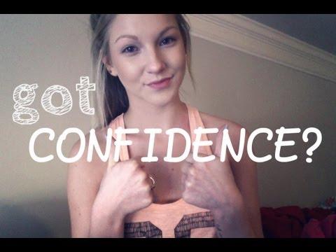 Got Confidence? ♡