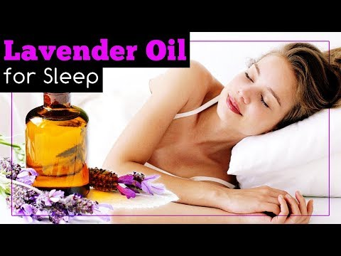 How to Use Lavender Oil for Sleep?