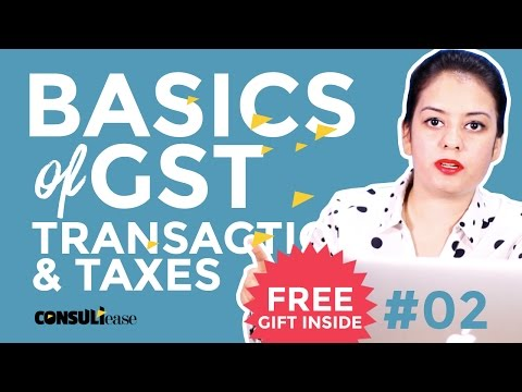 When to charge CGST, SGST and IGST in GST: GST Basics #02 in Hindi by CA Shaifaly Girdharwal