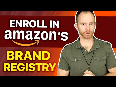 How to Register Your Brand in Amazon's Brand Registry