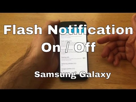 Samsung Galaxy S7 - Flash Notification On/Off