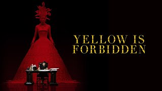 Download Yellow is Forbidden - Official Trailer Video