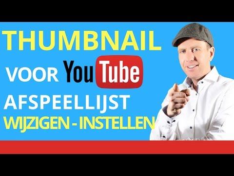 👉★Thumbnail voor Afspeellijst Wijzigen - Thumbnail voor YouTube Afspeellijst Instellen