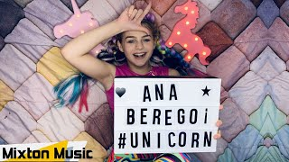 Ana Beregoi - Unicorn (Video Oficial) by Mixton Music