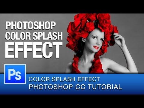 Photoshop Color Splash Effect Tutorial   Photoshop CC